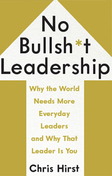 No Bullsh*t Leadership cover